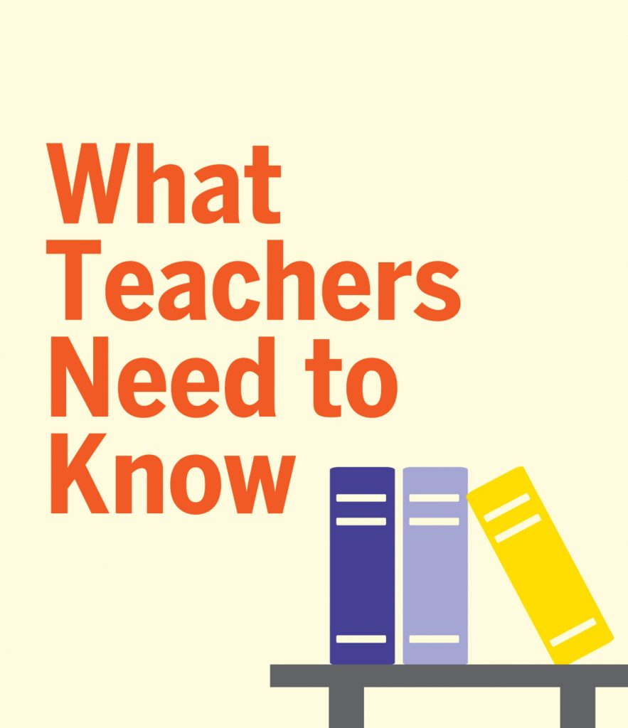 What Teachers Need To Know
